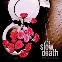 Slow Death - No Heaven (Red)