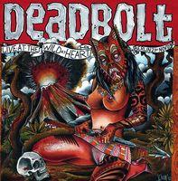 Deadbolt - Live At The Wild At Heart (Berlin)