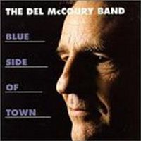 Del Mccoury - Blue Side Of Town