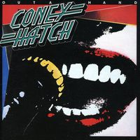 Coney Hatch - Outa Hand [Import]