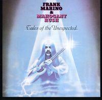 Frank Marino & Mahogany Rush - Tales of the Unexpected