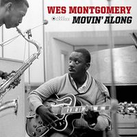 Wes Montgomery - Movin Along (Gate) [180 Gram] [Deluxe] (Vv) (Spa)