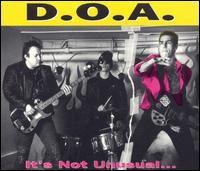 D.O.A. - It's Not Unusual...