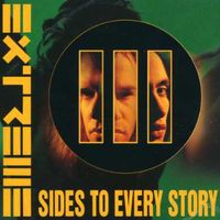 Extreme - Iii Sides To Every Story [Import]