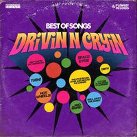 Drivin N Cryin - Best Of Songs [LP]