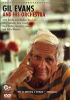The Gil Evans Orchestra - Gil Evans & His Orchestra [DVD]