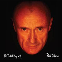Phil Collins - No Jacket Required: Remastered [Deluxe Edition]