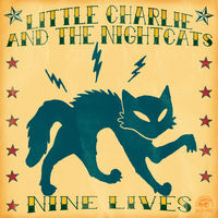 Little Charlie & The Nightcats - Nine Lives