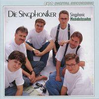 Mendelssohn - Der Singphoniker