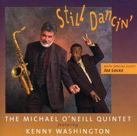 Michael O'Neill - Still Dancin