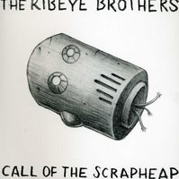 Ribeye Brothers - Call of the Scrapheap