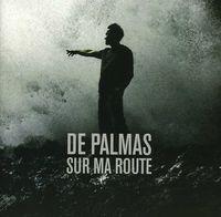 De Palmas - Sur Ma Route [Import]