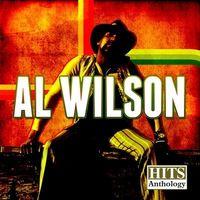 Al Wilson - Hits Anthology: Al Wilson