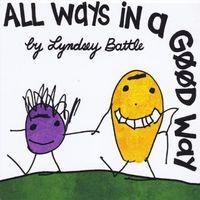Lyndsey Battle - All Ways In A Good Way