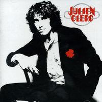 Julien Clerc - Mon Age Et A L'Heure Qu'il Est [Remaster]