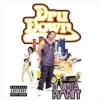 Dru Down - Gangsta Pimpin