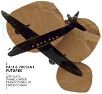 Jeff Platz - Past & Present Futures