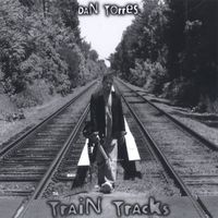 Dan Torres - Train Tracks