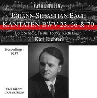 Karl Richter - Kantaten BWV 23 56 & 70