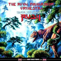 The Royal Philharmonic Orchestra - Plays the Music of Rush