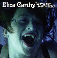 Eliza Carthy - Wayward Daughter [Import]