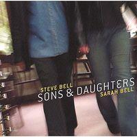 Steve Bell - Sons & Daughters