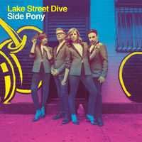 Lake Street Dive - Side Pony [Indie Exclusive Limited Edition Colored Vinyl]