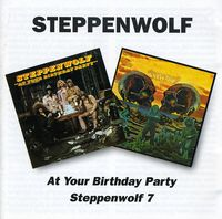 Steppenwolf - At Your Birthday Party/Steppenwolf 7 [Import]
