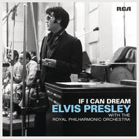 Elvis Presley - If I Can Dream: Elvis Presley with the Royal Philharmonic Orchestra [Vinyl]