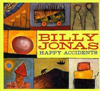 Billy Jonas - Happy Accidents
