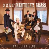 Carolina Blue - Sounds Of Kentucky Grass