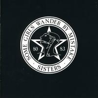 The Sisters Of Mercy - Some Girls Wander By Mistake [Import]