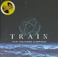 Train - My Private Nation (Gold Series)