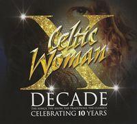 Celtic Woman - Decade (Aus)