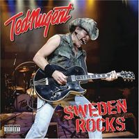 Ted Nugent - Sweden Rocks [Import]