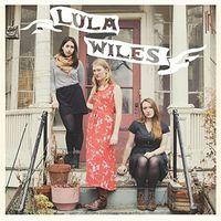 Lula Wiles - Lula Wiles