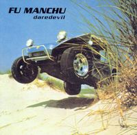 Fu Manchu - Daredevil (Grn) [Colored Vinyl]
