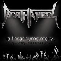 Death Angel - Thrashumentary