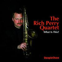 Peter Sommer (Saxophone) - What Is This