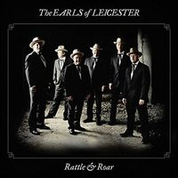 The Earls Of Leicester - Rattle & Roar [LP]