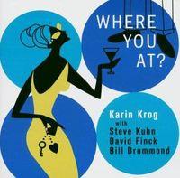 Karin Krog - Where You At?