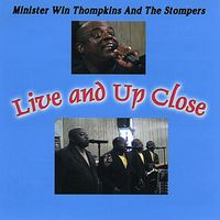 Win Thompkins - Live & Up Close