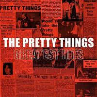 The Pretty Things - Greatest Hits
