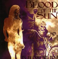 Blood Of The Sun - In Blood We Rock