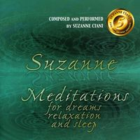 Suzanne Ciani - Meditations For Dreams Relaxation & Sleep