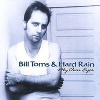 Bill Toms - My Own Eyes