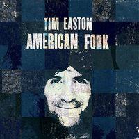 Tim Easton - American Fork