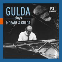 FRIEDRICH GULDA - Gulda Plays Mozart & Gulda