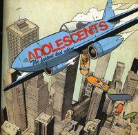 Adolescents - Fastest Kid Alive