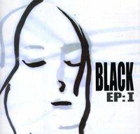 Black - EP: I